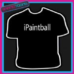 I PAINTBALL SPORT FUNNY SLOGAN TSHIRT